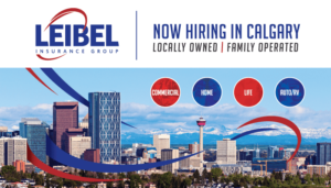 Leibel Insurance Group Now Hiring Sign Calgary