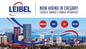 Leibel Insurance Group Now Hiring Sign Calgary