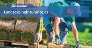 Landscaping insurance Alberta